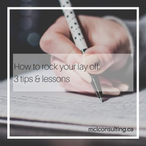 Woman journaling. Title: How to rock your lay off: 3 tips & lessons