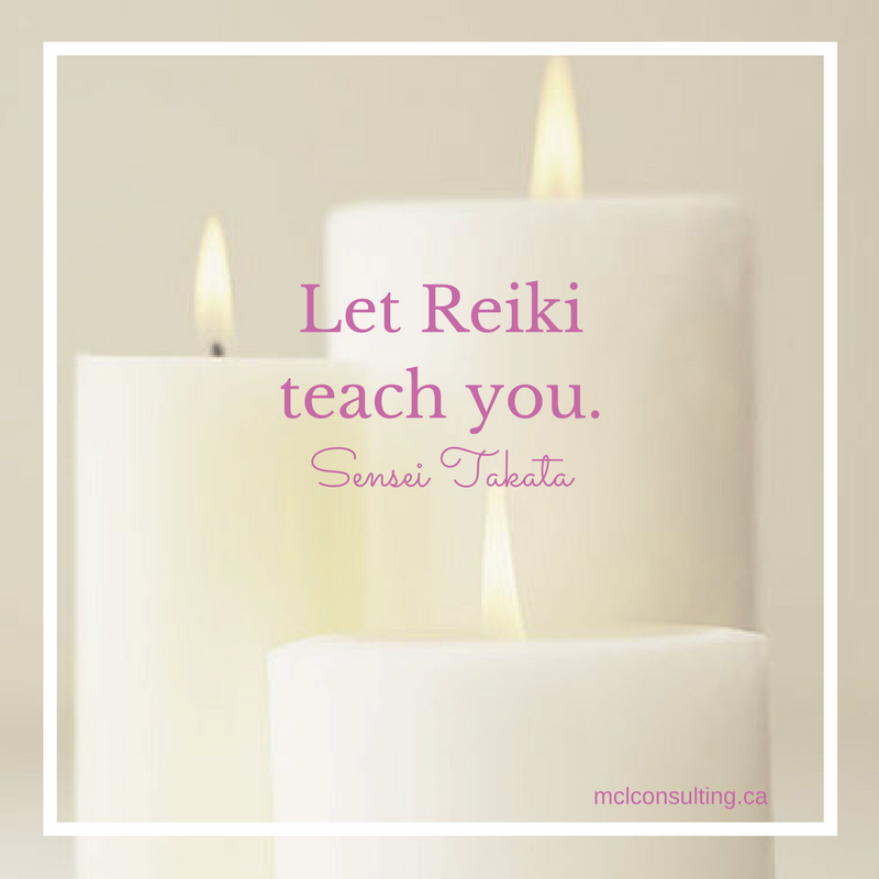 Sensei Takata quote Let Reiki teach you. Reiki services teach.