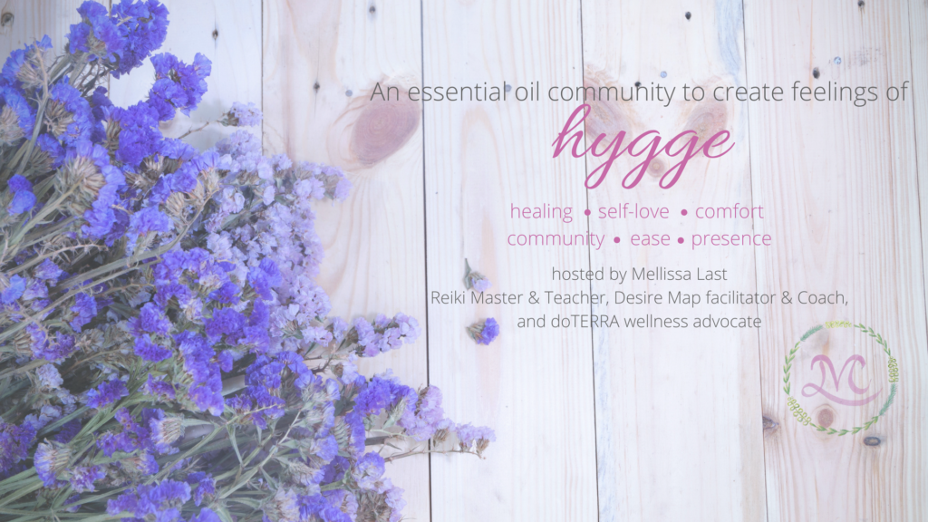 An essential oil community to create feelings of Hygge with doTERRA